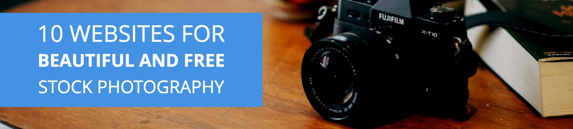 10 Websites for Beautiful and Free Stock Photography.jpg